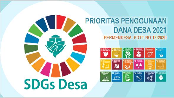 Dana desa 2021 akan diprioritaskan untuk SDGs Desa pembangunan nasional berkelanjutan